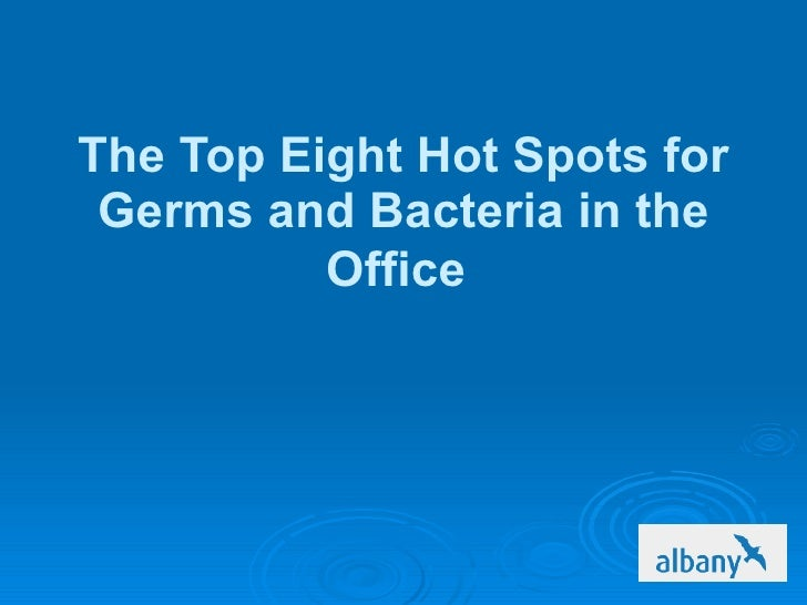 the top eight hot spots for germs and bacteria in the office