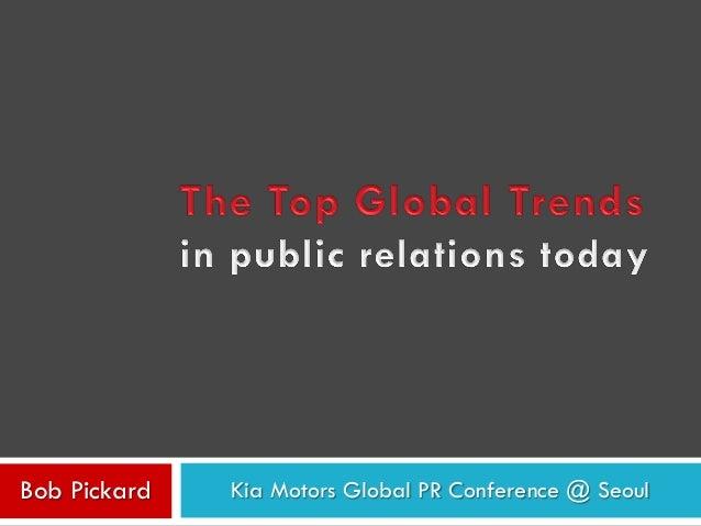 Bob Pickard Kia Motors Global PR Conference @ Seoul