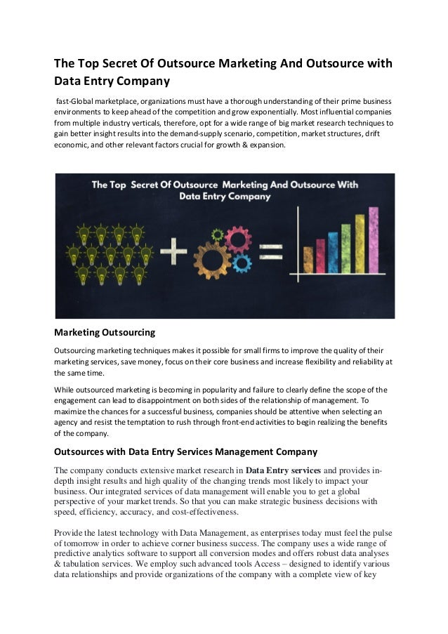 The Top Secret Of Outsource Marketing And Outsource with Data Entry Company fast-Global marketplace, organizations must ha...