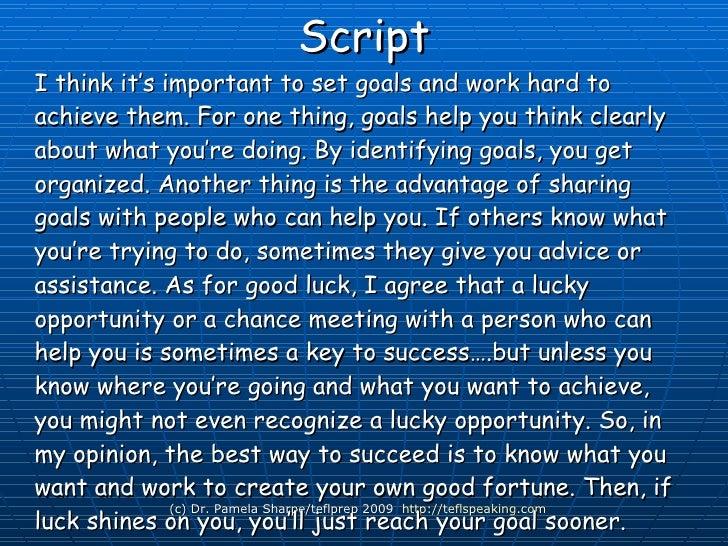 Practice makes perfect! <ul><li>1. Script </li></ul><ul><li>2. Phrases </li></ul><ul><li>3. Words </li></ul>