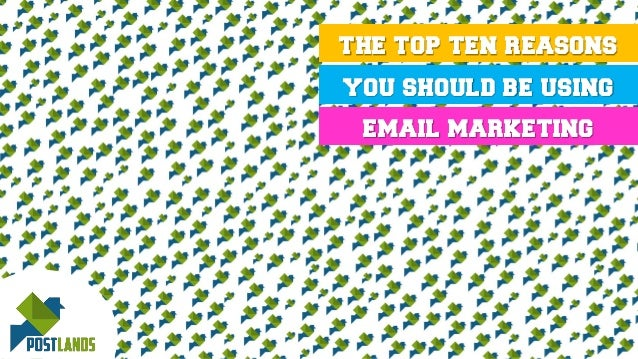 the top ten reasons you should be using email marketing