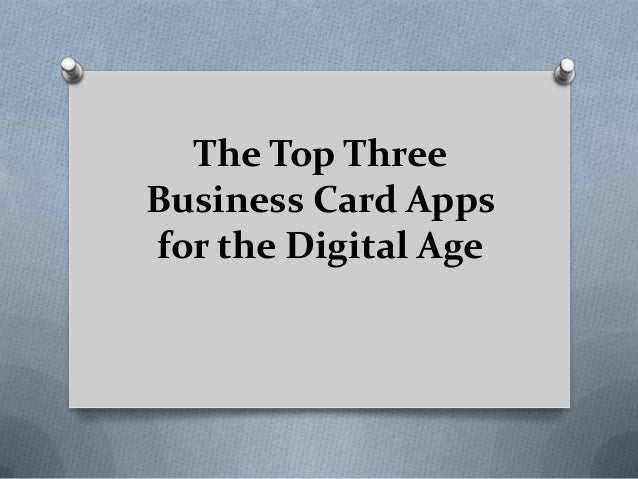 The top three business card apps for the digital age 1 638gcb1398997579 reheart Gallery