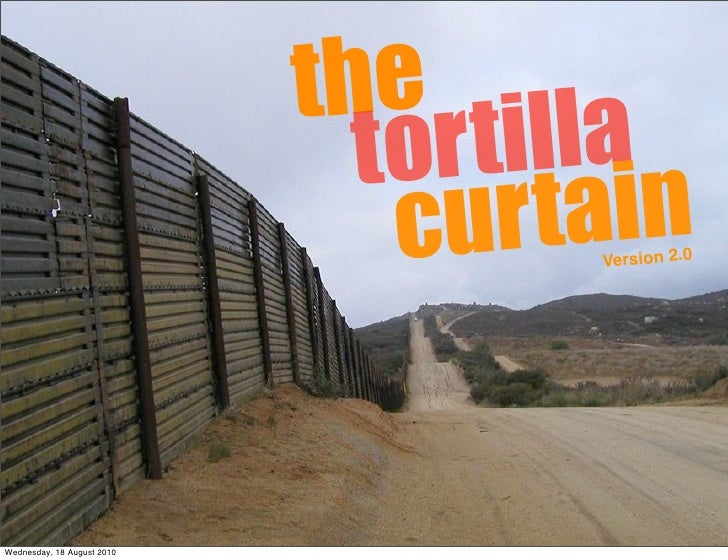 the toritilla curtain