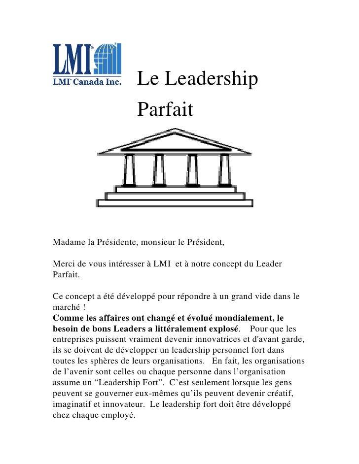 Le Leadership                        Parfait     Madame la Présidente, monsieur le Président,  Merci de vous intéresser à ...