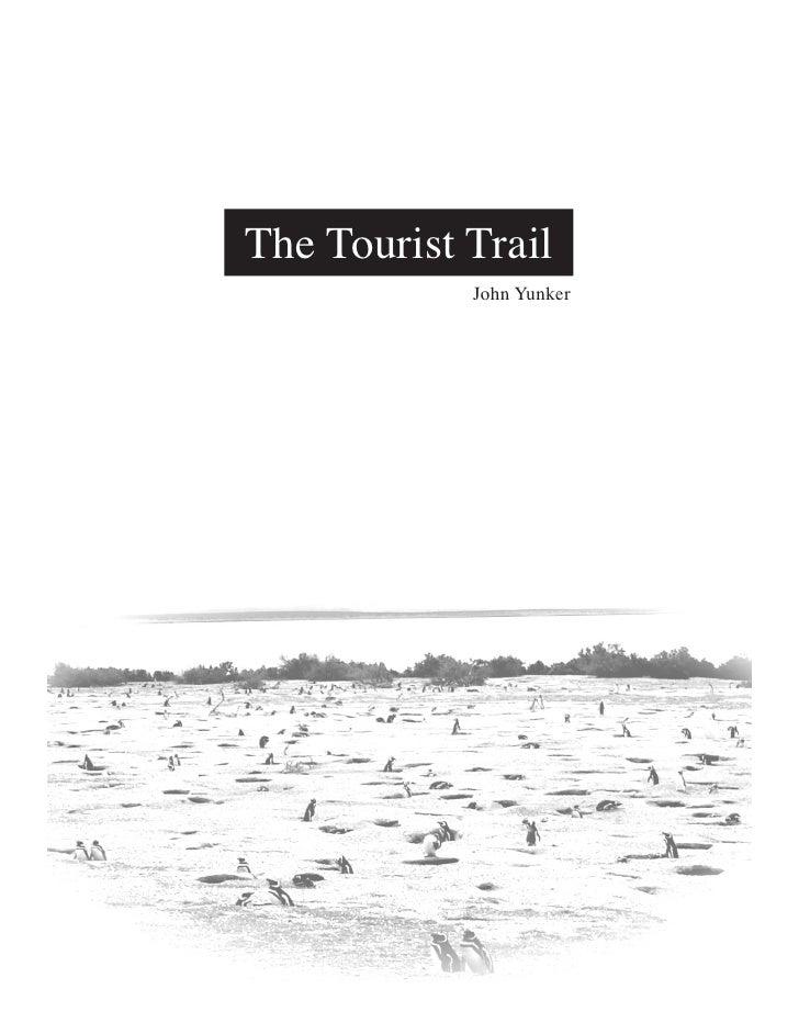 The Tourist Trail             John Yunker