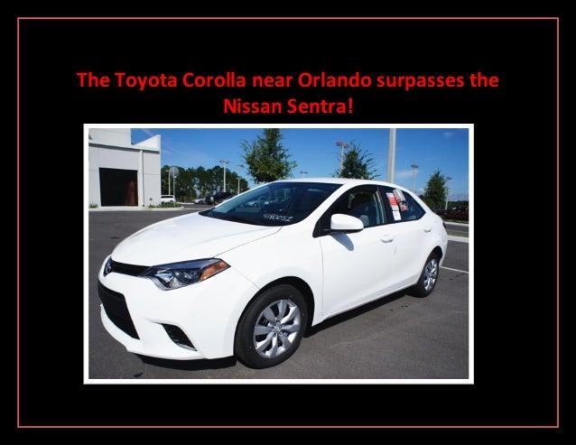 The Toyota Corolla near Orlando surpasses the Nissan Sentra!