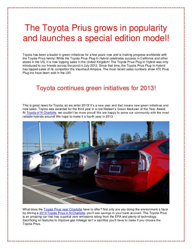 The Toyota Prius grows in popularityand launches a special edition model!Toyota has been a leader in green initiatives for...