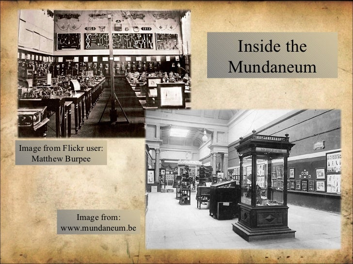 Inside the Mundaneum Image from Flickr user: Matthew Burpee Image from: www.mundaneum.be