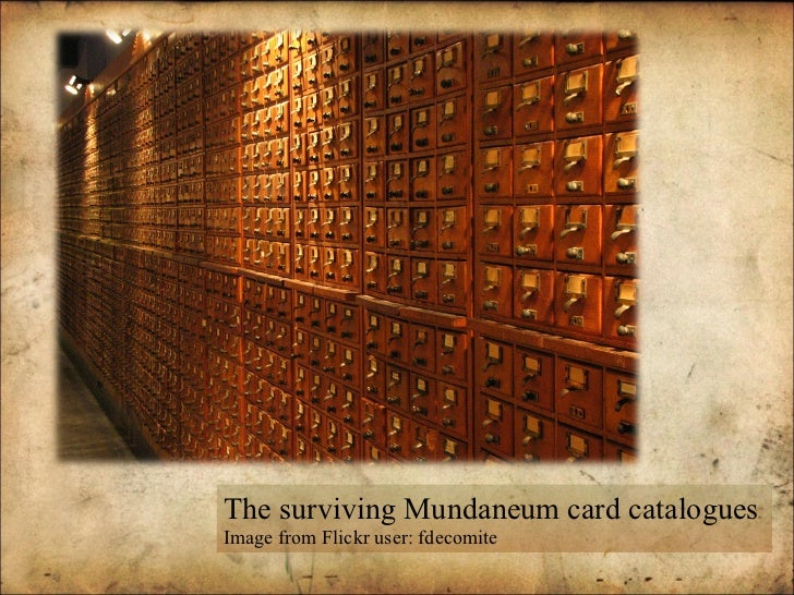 The surviving Mundaneum card catalogues Image from Flickr user: fdecomite