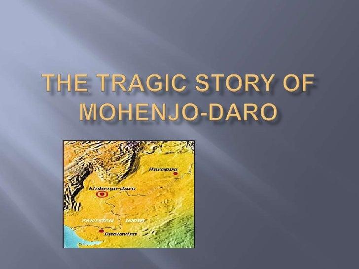 The Tragic Story of Mohenjo-Daro<br />
