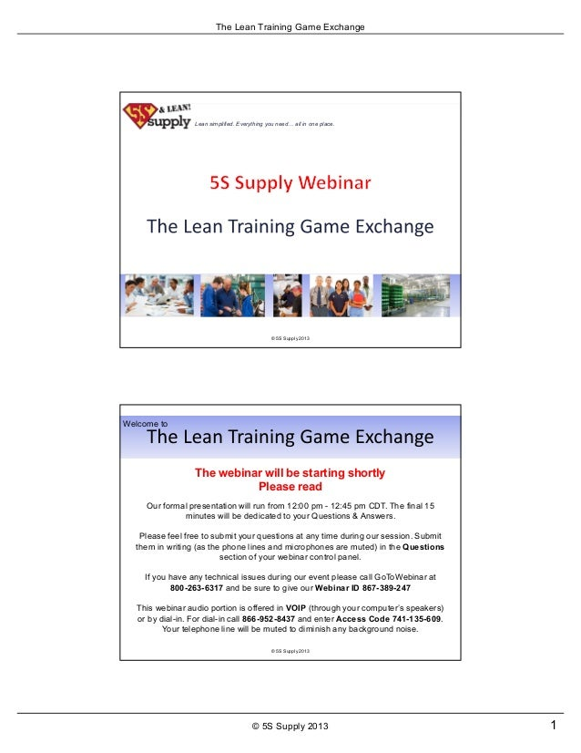 The Lean Training Game Exchange1© 5S Supply 2013Lean simplified. Everything you need all in one place.© 5S Supply 2013Our ...