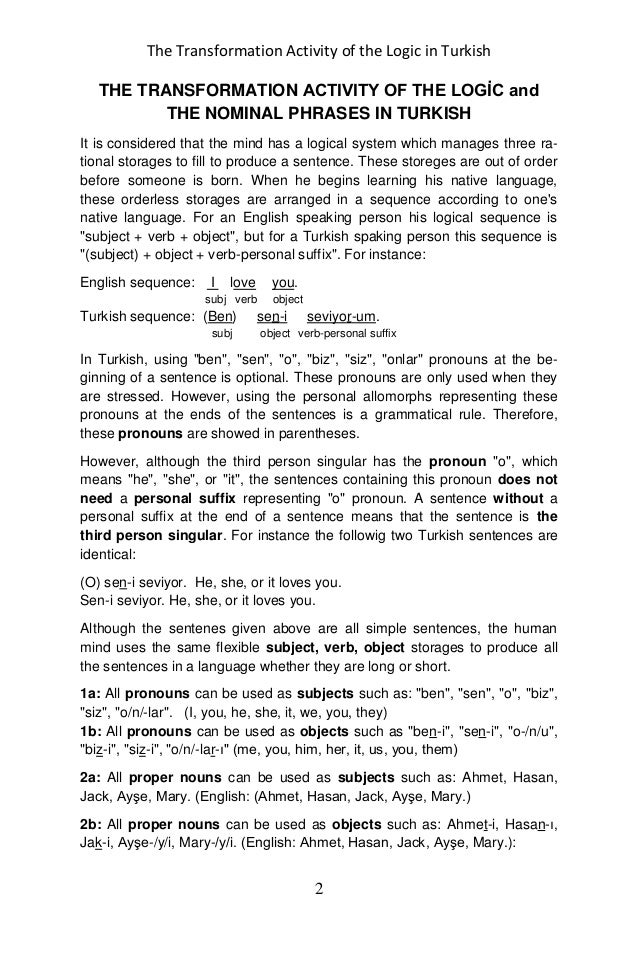 The Transformation Activity of the Logic in Turkish 2 THE TRANSFORMATION ACTIVITY OF THE LOGİC and THE NOMINAL PHRASES IN ...