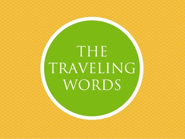The Traveling Words Introduction