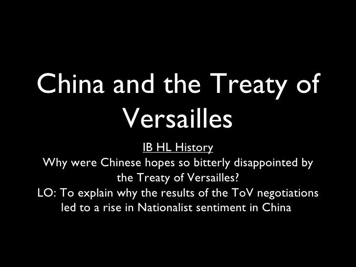 China and the Treaty of       Versailles                      IB HL History Why were Chinese hopes so bitterly disappointe...