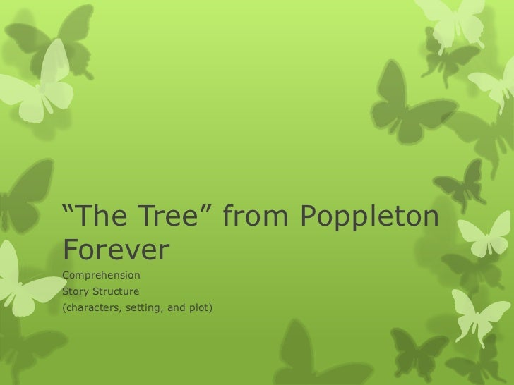"""""""The Tree"""" from PoppletonForeverComprehensionStory Structure(characters, setting, and plot)"""