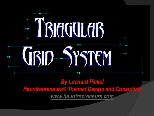 By Leonard PickelHauntrepreneurs® Themed Design and Consulting          www.hauntrepreneurs.com