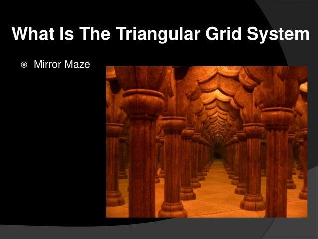 The Triangular Grid System