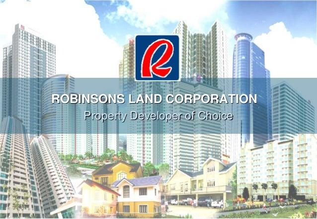 ROBINSONS LAND CORPORATION Property Developer of Choice