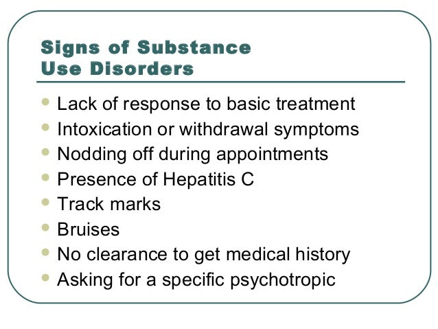 the signs and symptoms of substance abuse disorder Learn the symptoms of ptsd, why people with ptsd use drugs and alcohol, and treatment approaches for people with ptsd and a co-occurring addiction.