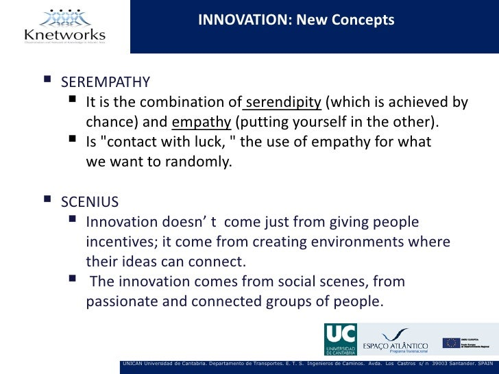INNOVATION: New Concepts   SEREMPATHY      It is the combination of serendipity (which is achieved by       chance) and ...