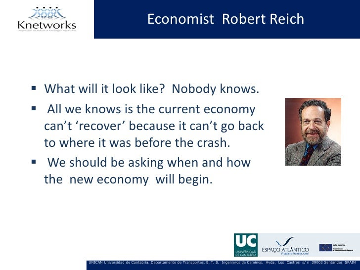 Economist Robert Reich What will it look like? Nobody knows. All we knows is the current economy  can't 'recover' becaus...