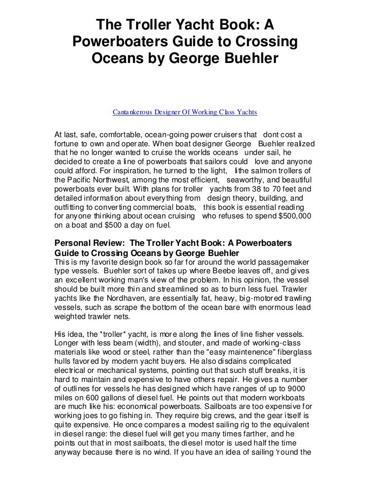 The Troller Yacht Book: A     Powerboaters Guide to Crossing       Oceans by George Buehler                 Cantankerous D...