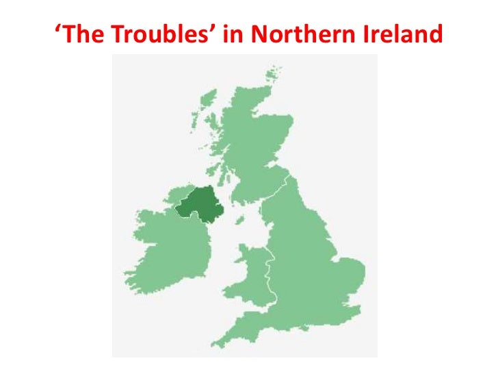 'The Troubles' in Northern Ireland