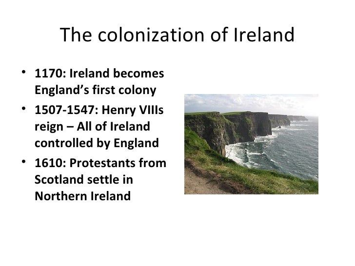 ireland as a british colony Ireland and the british empire published in 18th–19th - century history, 20th-century / contemporary history, book reviews, early modern history (1500–1700), issue 3 (autumn 2004), reviews, volume 12 ireland and the british empire oxford history of the british empire companion series kevin kenny (ed.