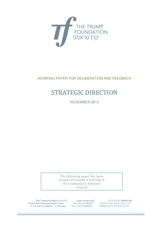 WORKING PAPER FOR DELIBERATION AND FEEDBACK      STRATEGIC DIRECTION               NOVEMBER 2012          The following pa...