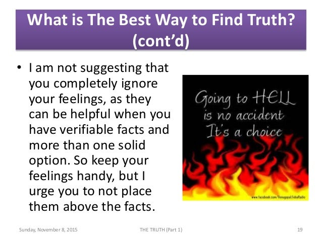 what is the best way to find the truth