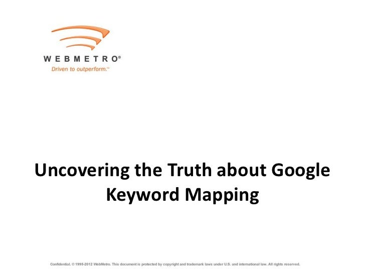 Uncovering the Truth about Google       Keyword Mapping