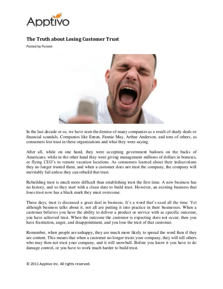 The Truth about Losing Customer TrustPosted by PuneetIn the last decade or so, we have seen the demise of many companies a...