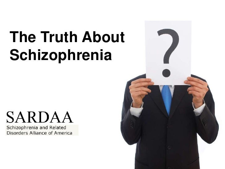 The Truth AboutSchizophrenia<br />