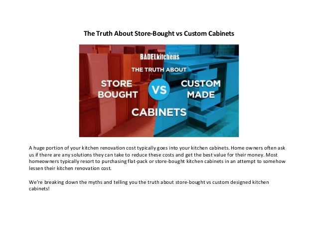 The Truth About Store Bought Vs Custom Cabinets