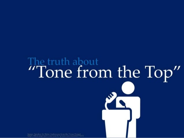 the truth about tone from the top by  ericpesik