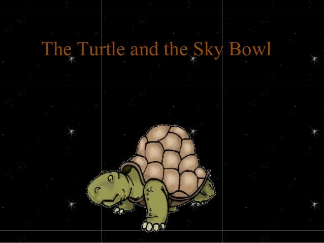 The Turtle and the Sky BowlThe Turtle and the Sky Bowl