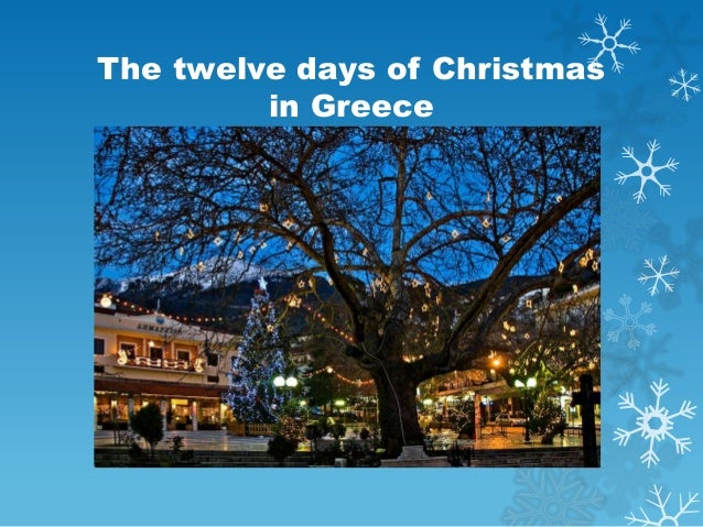 The twelve days of Christmas         in Greece