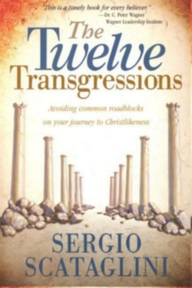 The Twelve Transgressions - Sergio Scataglini