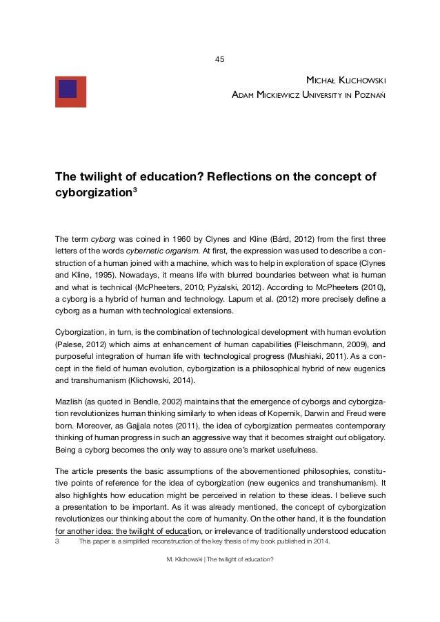 45 M. Klichowski | The twilight of education? michAł klichowski AdAm mickiewicz University in PoznAń The twilight of educa...