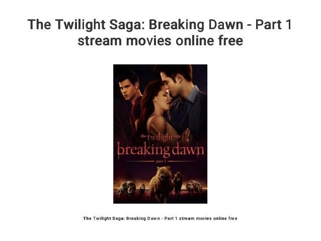 breaking dawn part 1 online free