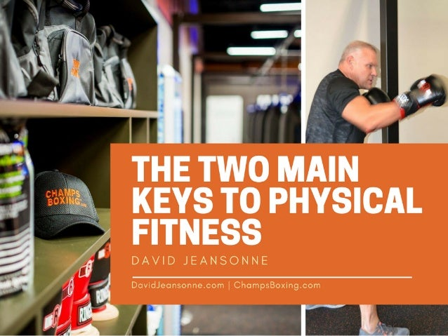 The Two Main Keys to Physical Fitness