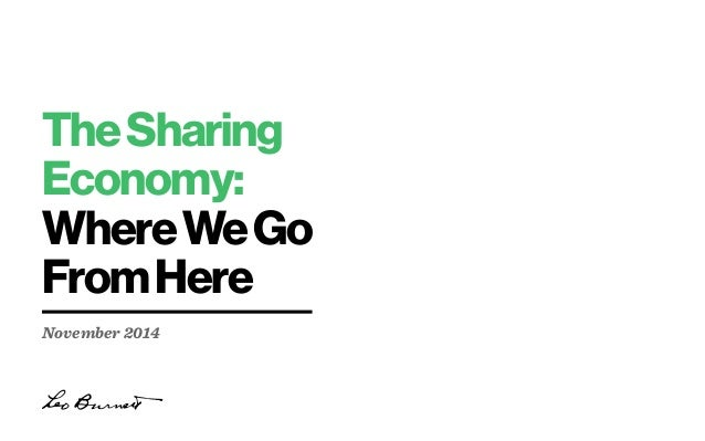 The Sharing Economy: Where We Go From Here  November 2014