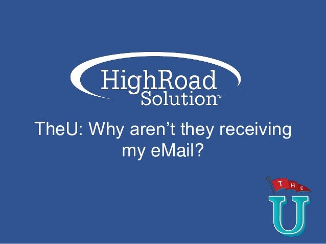 TheU: Why aren't they receiving my eMail?
