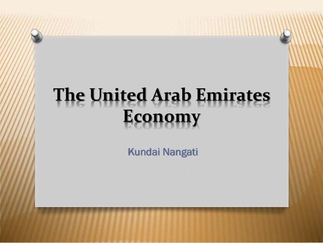 The United Arab Emirates Economy Kundai Nangati