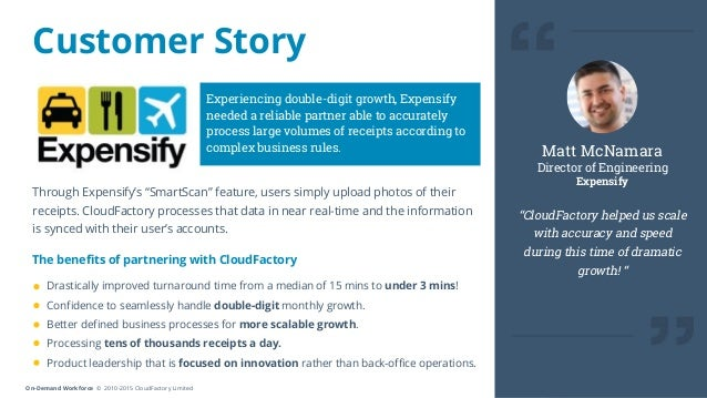 """On-Demand Workforce © 2010-2015 CloudFactory Limited """"CloudFactory helped us scale with accuracy and speed during this tim..."""