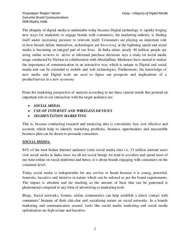 Priyaranjan 'Ranjan' Mestri                                        Essay – Ubiquity of Digital MediaExecutive Brand Commun...