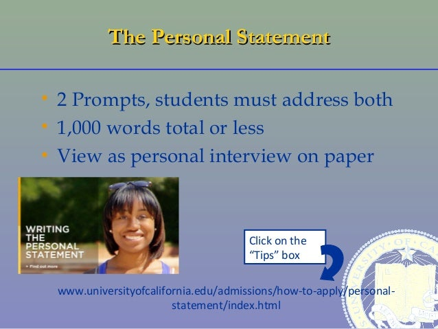personal statement prompts for college Information about your personal statement and essays for health professions at   if there is a specific prompt, be sure you answer the question(s) in that prompt.