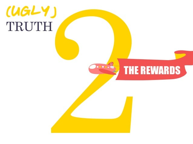2THE REWARDS TRUTH (UGLY)