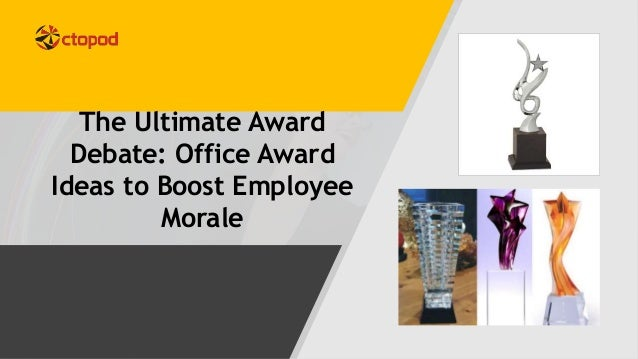 The Ultimate Award Debate: Office Award Ideas To Boost Employee Morale ...