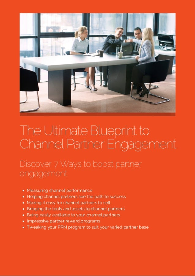 The ultimate blueprint to prm the ultimate blueprint to channel partner engagement discover 7 ways to boost partner engagement measuring channel malvernweather Image collections